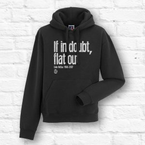 If in doubt, flat out Unisex Hoodie